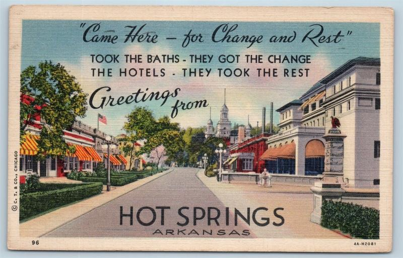 Postcard AR Hot Springs Greetings Street View Came Here For Change Rest B03