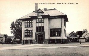 Pennsylvania Duryea Rear Main Pershing Building