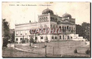 Postcard Old Paris Montsouris Park L & # 39Observatoire Stunning decor back F...