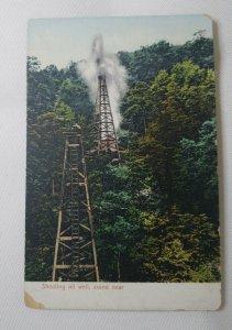 1907 Postcard Shooting Oil Well, Scene Near - Buffalo News Company Unposted