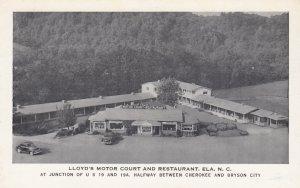 ELA , North Carolina , 1940s ; Lloyd's Motor Court & Restaurant