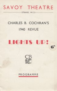 Lights Up Revue Phyllis Stanley Evelyn Laye WW2 Musical Savoy Theatre Programme