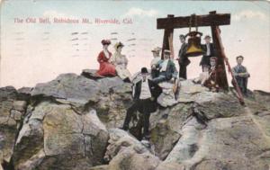 California Riverside The Old Bell Mount Rubidoux 1911