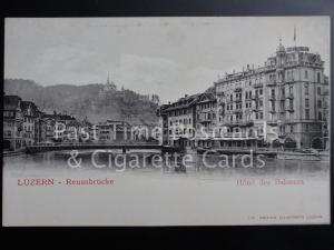 c1904 - Switzerland: Luzern, Reussbrucke - Hotel des Balances