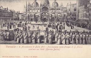 R. Accademia Di Belle Arti - Processione Nella Piazza Di S. Marco Com´Era Ne...