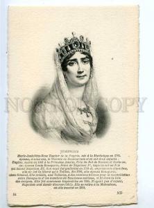 234215 JOSEPHINE first wife of Napoleon I Vintage postcard