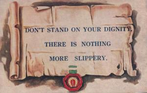 Dont Stand On Your Dignity As Its Slippery Old Proverb Famous Saying Postcard