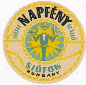 Hungary Siofok Hotel Napfeny Szallo Vintage Luggage Label sk3676