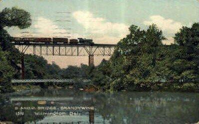 B. & O. Bridge - Wilmington, Delaware DE