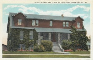 POINT LOOKOUT, Missouri, 1910-20s ; Abernathy Hall, The School of the Ozarks