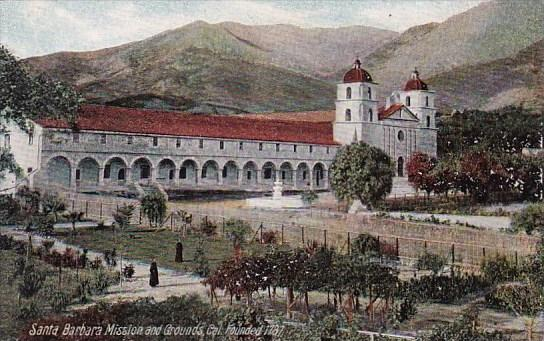Santa Barbara Mission And Grounds California Founded 1737