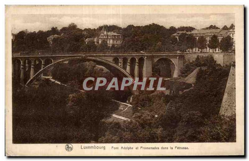 CPA Luxembourg Bridge Adolphe and Walks in Petrusse