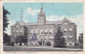 Main Building , S.I.N.U , Carbondale , Illinois , PU-1935