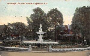 Onondage Circle and Fountain Syracuse, N.Y., USA Postcard 1910