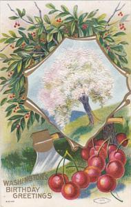 George Washington's Birthday Greetings With Axe and Cherry Tree 1910