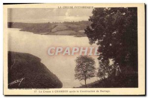 Postcard Old Picturesque Creuse The Creuse Chambon after the construction of ...