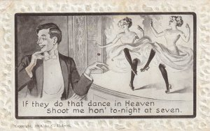 If They Do That Dance In Heaven Shoot Me Hon' Tonight At Seven 1900-1910s