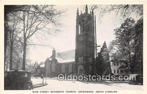 Churches Vintage Postcard Greenwood, SC, USA Vintage Postcard Main Street Met...