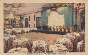 Empire Room At The Palmer House House Chicago Illinois Curteich 1949