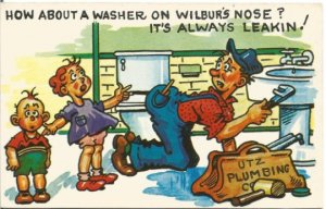 UTZ Plumbing A Washer on Wilbur's Nose? It's Always Leakin! Vintage Postcard