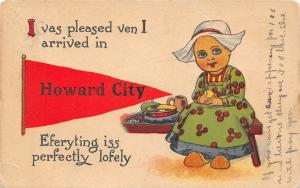 Eferyting Iss Perfectly Lofely in Howard City Michigan~I Was Pleased~1914 PC
