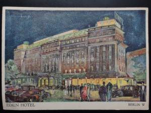 Germany: West Berlin THE EDEN HOTEL - c1930's