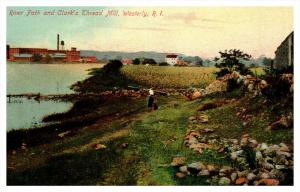 Rhode island   Westerly ,  River Path and Clark's Thread Mill