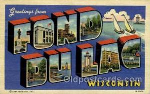 Fond Du Lac, Wisconsin, USA Large Letter Towns  Postcard Postcards  Fond Du L...