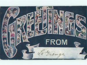1909 La Grange - GREETINGS FROM AND POSTMARKED IN LAGRANGE MISSOURI MO AC1149