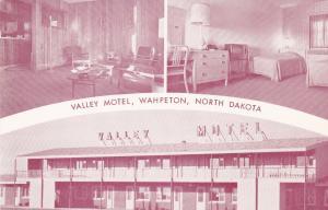 WAHPETON , North Dakota , 50-60s ; Valley Motel