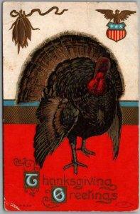 Vintage 1909 THANKSGIVING GREETINGS Embossed Postcard Big Turkey / Patriotic