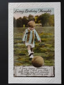 Birthday Greeting LITTLE BOY KICKING A FOOTBALL (2) c1935 Old RP Postcard