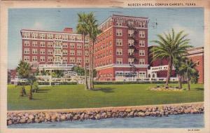 Nueces Hotel Corpus Christi Texas 1941