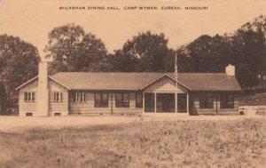 EUREKA , Missouri , 30-40s ; McLanhan Dining Hall , Camp Wyman