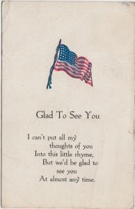 PATRIOTIC U.S.A. Postcard 1907 AMERICAN FLAG Glad to See You 171