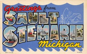 G80/ Sault Ste Marie Michigan Large Letter Greetings from Postcard