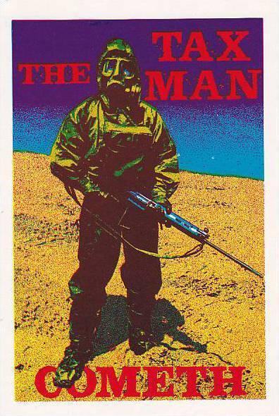 Satirical Social life comic; The Tax Man Cometh , 60-90s