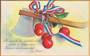HERES TO THE HATCHET - view shows hatchet, patriotic ribbon & cherries 1909