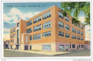 Catholic Youth Center ,Carbondale ,Pennsylvania 30´s - 40s