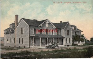 1909 MARINETTE WI M. and M. Hospital