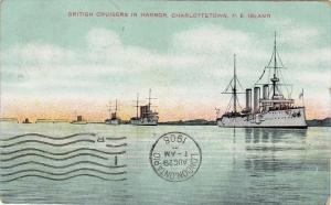 British Cruisers in Harbor , CHARLOTTETOWN , P.E.I. , Canada , PU-1908