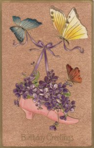 BIRTHDAY, 1900-10s; Greetings, Pink shoe with Violets, Butterflies