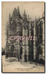 Postcard Old Cathedral of Beauvais The Grand Portal