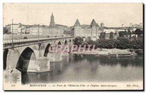 Old Postcard MONTAUBIN Le Pont De L & # 39Hotel Town And & # 39Eglise Saint J...