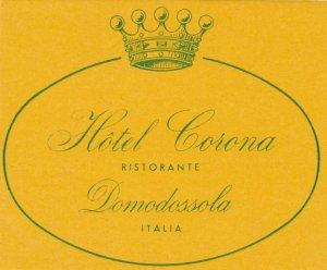 Italy Domodossola Hotel Corona Vintage Luggage Label sk1139