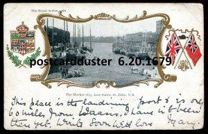 dc256 - ST. JOHN NB Postcard 1905 Market Slip.Patriotic Flags Beaver