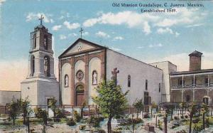 Old Mission Guadalupe C. Juarez, Established 1549, Mexico, 1900-1910s