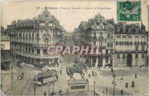 Postcard Old Orleans Place du Martroi and rue de la Republique Tramway