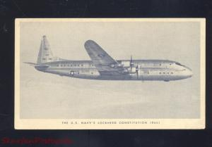 U.S. NAVY LOCKHEED CONSTITUTION 260 VINTAGE AIRPLANE