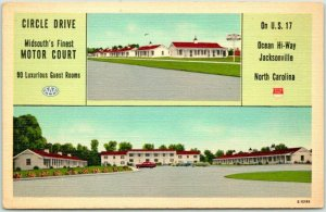 Jacksonville, North Carolina Postcard CIRCLE DRIVE MOTOR COURT Roadside Linen